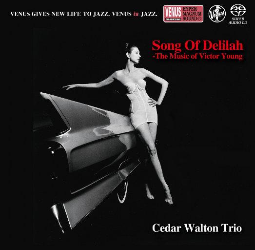 黛利拉之歌 (Song Of Delilah),Cedar Walton Trio