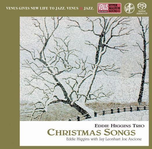 CHRISTMAS SONGS,EDDIE HIGGINS TRIO