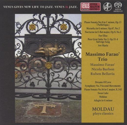 MOLDAU ~ plays classics (2.8MHz DSD),MASSIMO FARAO' TRIO