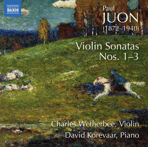 保罗·尤翁: 第1-3号小提琴奏鸣曲,Charles Wetherbee,David Korevaar