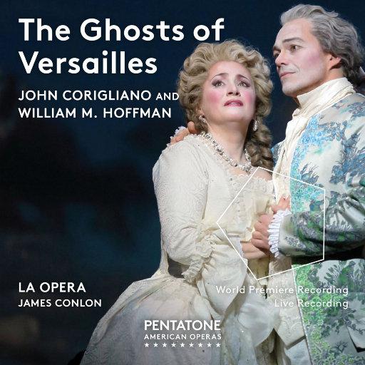 约翰·科里尼亚诺: 凡尔赛宫的幽灵 (Ghosts of Versailles),James Conlon