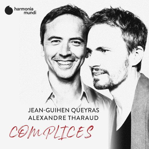 默契 (Complices),Alexandre Tharaud,Jean-Guihen Queyras