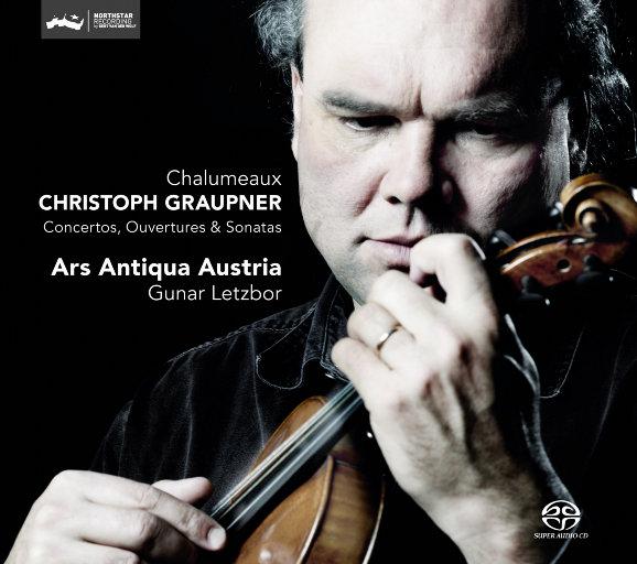 Christoph Graupner: 为Chalumeaux而作的协奏曲、序曲和奏鸣曲,奥地利古艺术合奏团 / 古纳·莱茨博