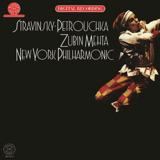 斯特拉文斯基:《彼得鲁什卡》 (1947年修订版) [祖宾·梅塔 & 纽约爱乐乐团],Zubin Mehta
