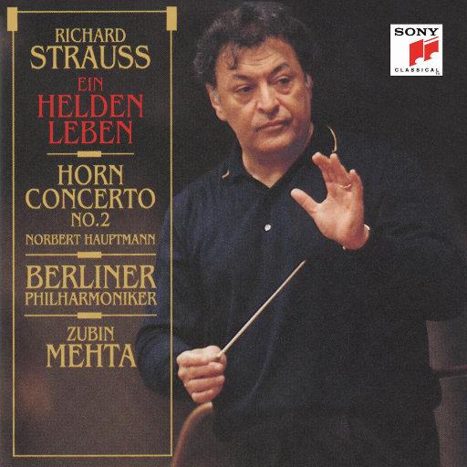 """施特劳斯: """"英雄生涯""""交响诗 & 第二圆号协奏曲 [祖宾·梅塔 & 柏林爱乐乐团],Zubin Mehta"""