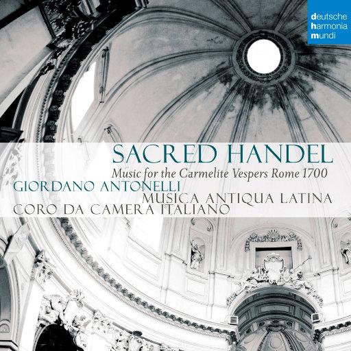 神圣的亨德尔 - 加尔默罗修会的晚祷会 (Sacred Handel - Music for the Carmelite Vespers),Musica Antiqua Latina