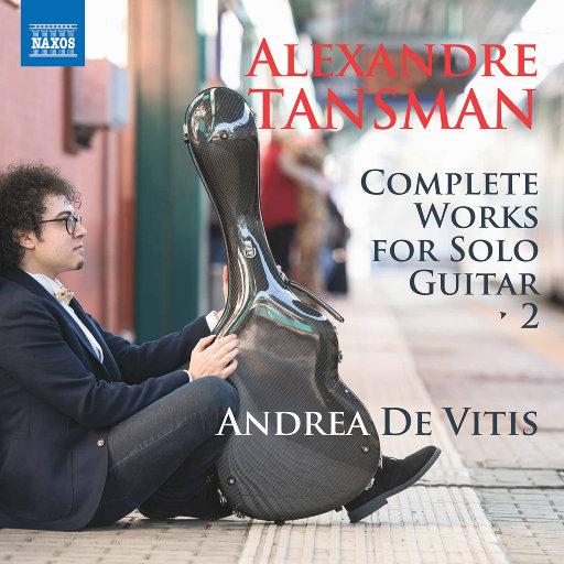 亚历山大·汤斯曼:吉他独奏作品全集 (Vol.2),Andrea De Vitis