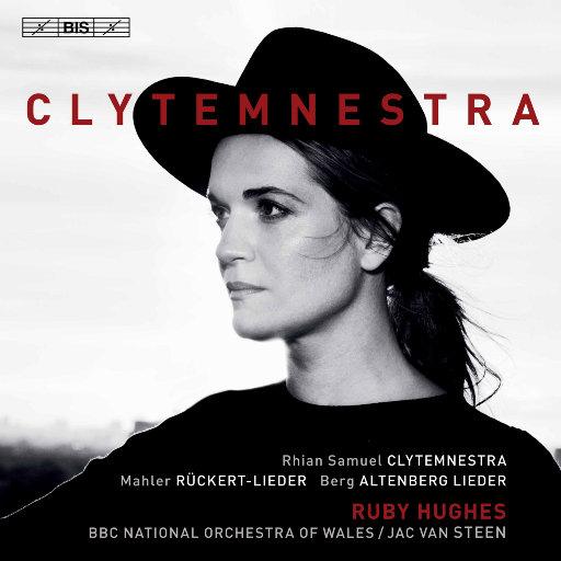 克莱登妮斯特拉: 交响乐作品,Max Puttmann, 彼得·艾顿柏格,Ruby Hughes, BBC威尔士国家管弦乐团, Jac van Steen