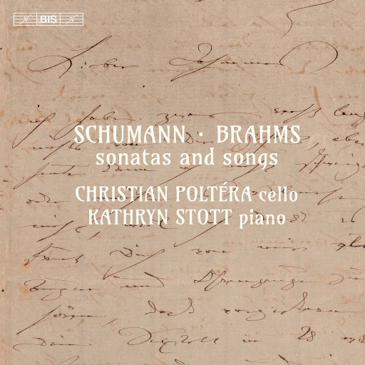 舒曼 & 勃拉姆斯: 奏鸣曲与艺术歌曲 (Schumann & Brahms: Sonatas and Songs),Christian Poltéra,Kathryn Stott