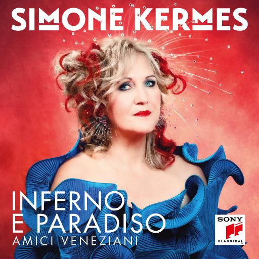 地狱与天堂 (Inferno e Paradiso),Simone Kermes