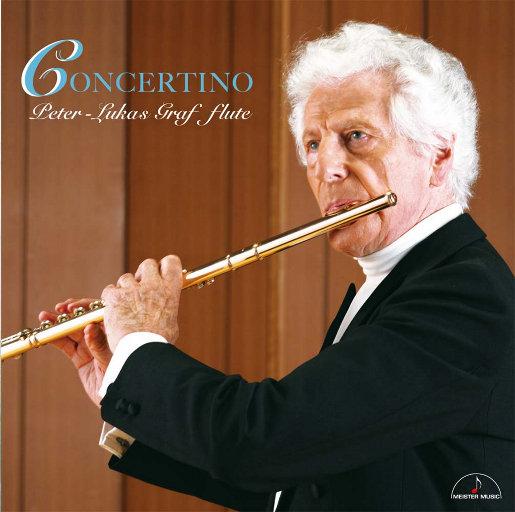 小协奏曲 (Concertino) - 彼得-卢卡斯·葛拉夫演奏长笛作品 [11.2MHz DSD],Peter-Lukas Graf, 田原さえ (Sae Tahara)