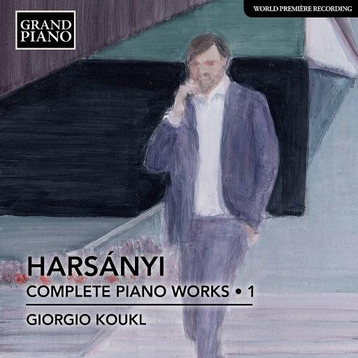 Tibor Harsanyi: 钢琴作品全集 Vol.1,Giorgio Koukl