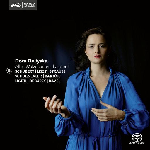 舞动华尔兹 (Alles Walzer, Einmal Anders) [2.8MHz DSD],Dora Deliyska