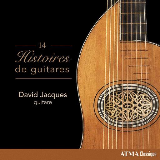 14把吉他的故事 (14 Histoires de guitares),David Jacques