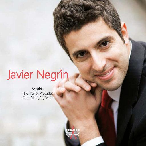 斯克里亚宾: 旅行前奏曲,Javier Negrín