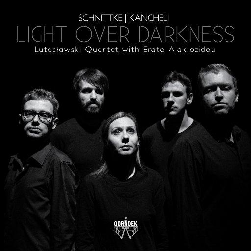Schnittke & Kancheli: 黑暗中的光明,Erato Alakiozidou,Lutoslawski Quartet
