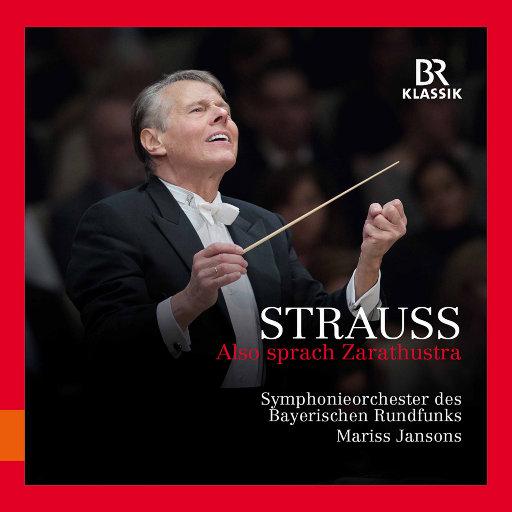 理查德·施特劳斯:查拉图斯特拉如是说, Op.30 , TrV 176 (现场),Bavarian Radio Symphony Orchestra,Mariss Jansons