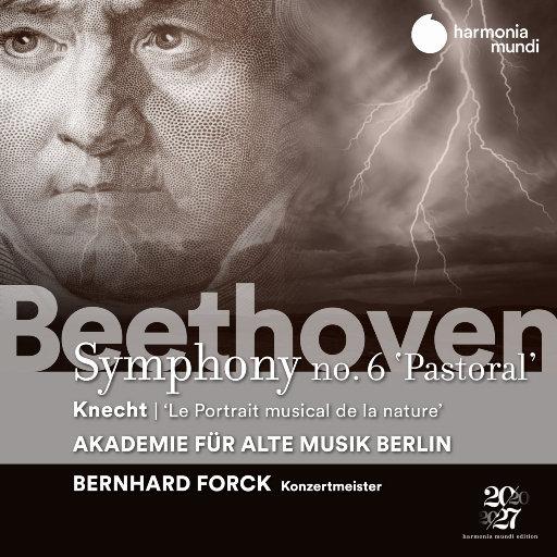 """贝多芬: 第六交响曲 """"田园"""",Akademie für Alte Musik Berlin,Bernhard Forck"""