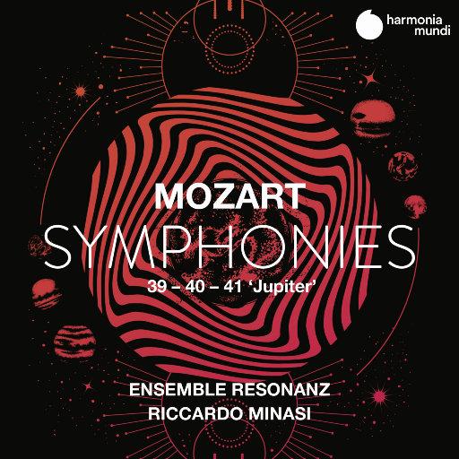 """莫扎特: 交响曲 Nos. 39, 40 & 41 """"朱庇特"""",Ensemble Resonanz,Riccardo Minasi"""