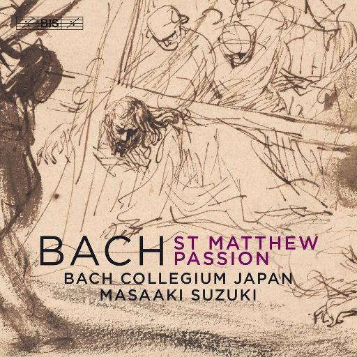 J.S.巴赫: 圣马太的激情, BWV 244,Bach Collegium Japan