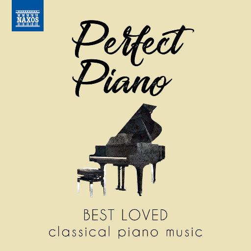 """完美钢琴(拿索斯""""挚爱古典""""精选),Various Artists"""