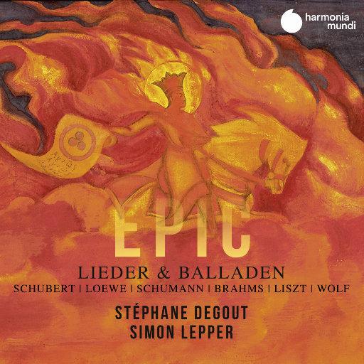 史诗巨作 – 民谣 & 叙事曲 (Epic – Lieder & Balladen),Stéphane Degout,Simon Lepper