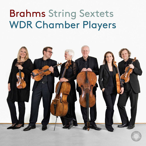 勃拉姆斯:  第一 & 第二弦乐六重奏,WDR Symphony Orchestra Cologne Chamber Players