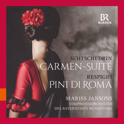 罗迪翁•谢德林: 卡门组曲 – 雷斯比吉: 罗马的松树 (现场版),Bavarian Radio Symphony Orchestra,Mariss Jansons