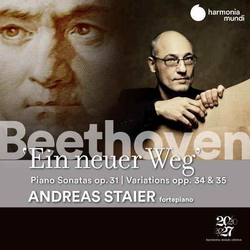 贝多芬: 新方向 (Beethoven: Ein neuer Weg),Andreas Staier