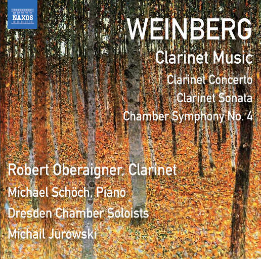 温伯格: 单簧管 & 室内乐作品,Robert Oberaigner,Dresden Chamber Soloists,Michael Schöch,Michail Jurowski