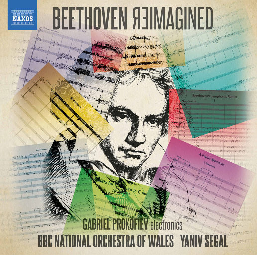 贝多芬的新构想 (Beethoven Reimagined),Friedrich von Schiller,BBC National Orchestra of Wales,Yaniv Segal,Gabriel Prokofiev