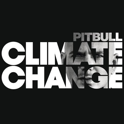 Climate Change,Pitbull