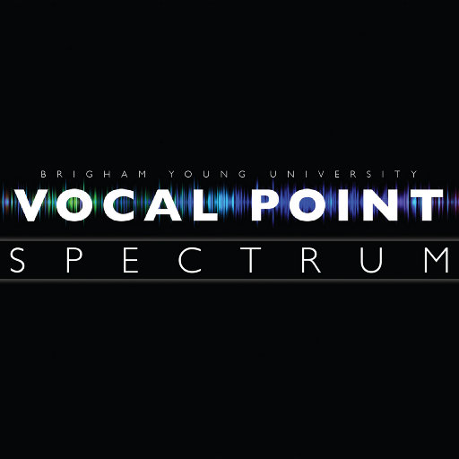 光谱 (Spectrum),BYU Vocal Point