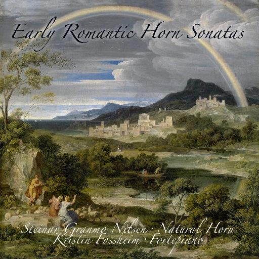 Early Romantic Horn Sonatas (11.2MHz DSD),Kristin Fossheim