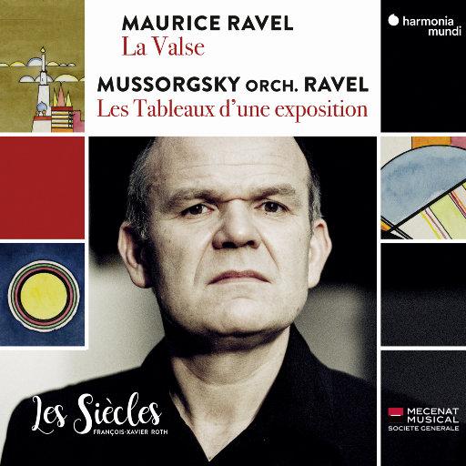 拉威尔:圆舞曲-穆索尔斯基:图画展览会(拉威尔改编管弦乐版本),Les Siècles,François-Xavier Roth