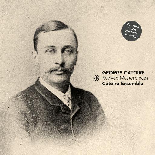 复兴杰作 (Revived Masterpieces),Catoire Ensemble