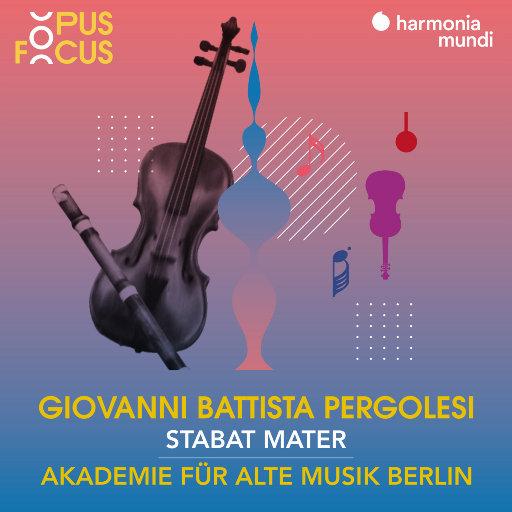 佩尔戈莱西:圣母悼歌 (Pergolesi: Stabat Mater),Akademie für Alte Musik Berlin,Bernarda Fink,Anna Prohaska