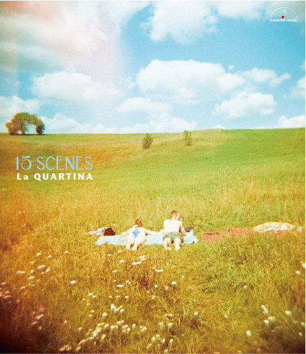 15 Scenes - 四把大提琴重奏作品集 (5.6MHz DSD),La Quartina, 藤森亮一, 藤村俊介, 铜银久弥, 桑田步