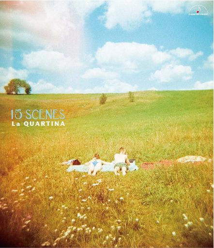 15 Scenes - 四把大提琴重奏作品集,La Quartina, 藤森亮一, 藤村俊介, 铜银久弥, 桑田步