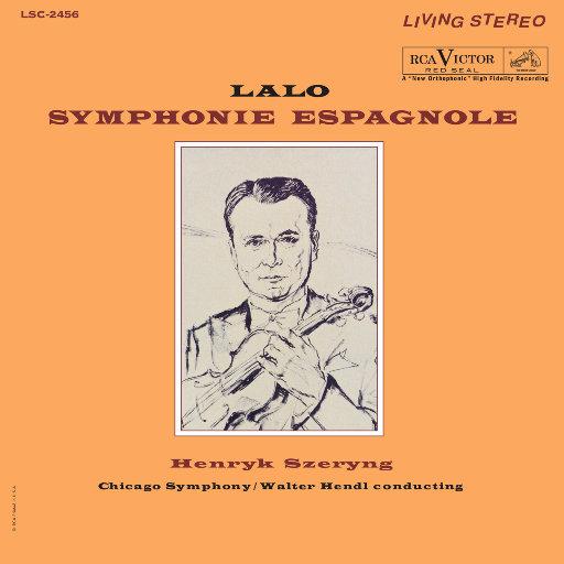 谢林/拉罗: 西班牙交响曲 (Lalo: Symphonie Espagnole) [2.8MHz DSD],Henryk Szeryng