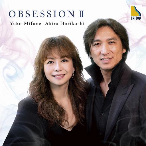 OBSESSION II,三舩优子,堀越彰