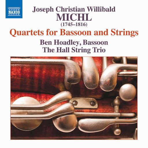 米科尔: 巴松和弦乐四重奏作品集 (Michl: Quartets for Bassoon and Strings),Ben Hoadley,The Hall String Trio