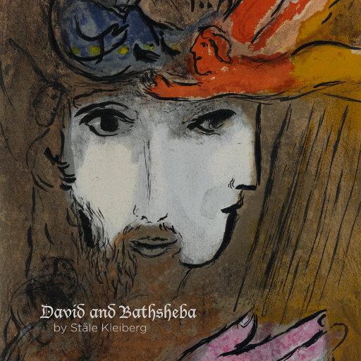 David and Bathsheba [352.8kHz DXD],Trondheim Symphony Orchestra and Choir & Tõnu Kaljuste