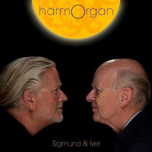 harmOrgan (352.8kHz DXD),Sigmund Groven & Iver Kleive