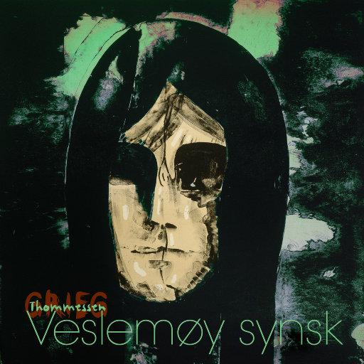 Veslemøy synsk (Garborg/Thommessen/Grieg) (352.8kHz DXD),Marianne Beate Kielland & Nils Anders Mortensen