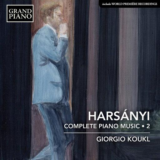 Tibor Harsanyi: 钢琴作品全集 (Vol.2),Giorgio Koukl