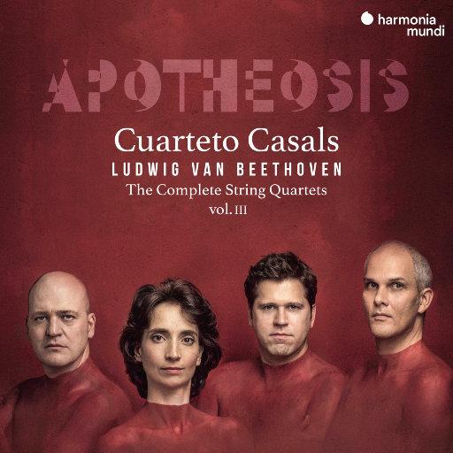 贝多芬:弦乐四重奏全集 (Vol.3) - 神化 (Apotheosis),Cuarteto Casals