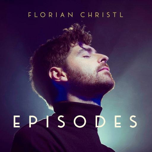 插曲 (Episodes),Florian Christl