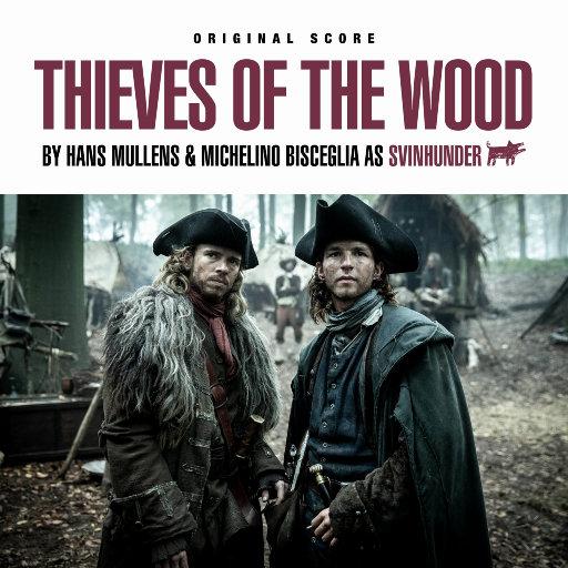 《绿林侠盗 (THIEVES OF THE WOOD)》影视原声大碟,Michel Bisceglia,Hans Mullens
