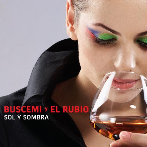 Sol y Sombra,Buscemi,El Rubio